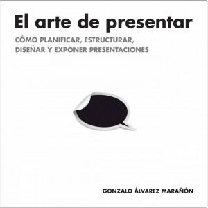 Libro El Arte de Presentar
