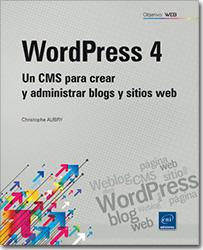 """Libro """"WordPress 4 - Un CMS para crear y administrar blogs y sitios web"""""""