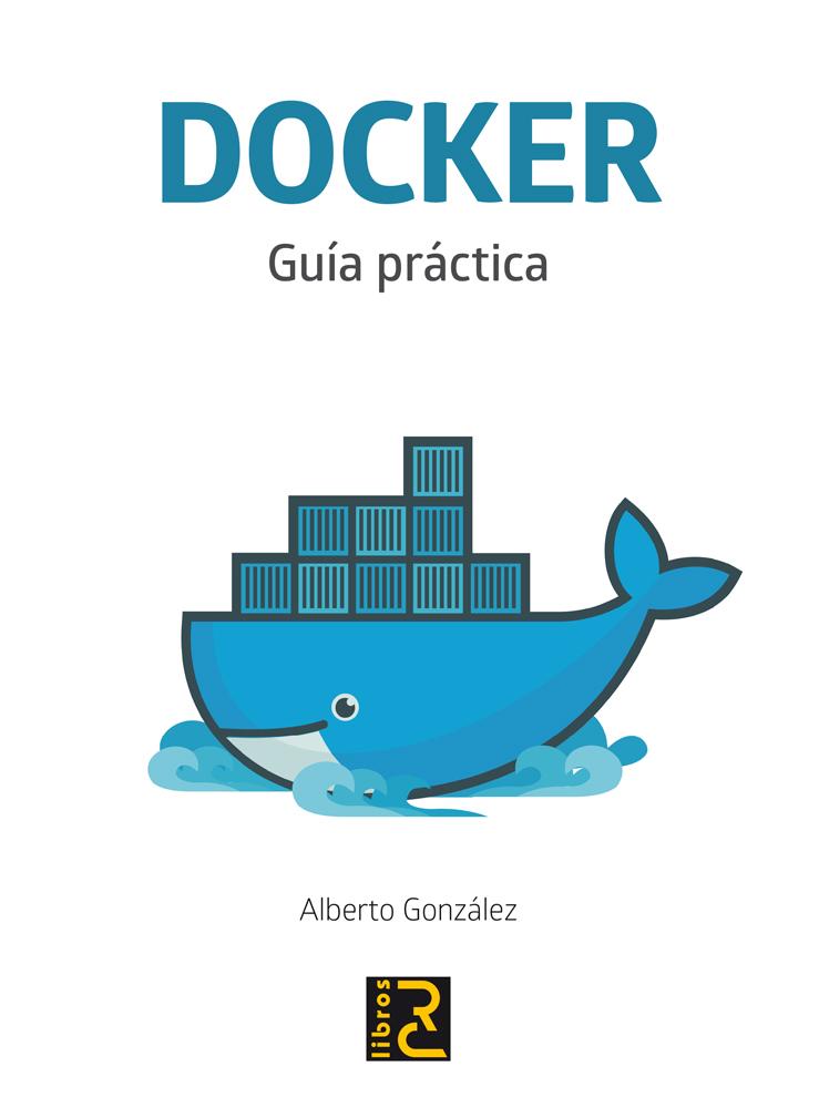Imagen Portada Libro: Docker - Guía práctica